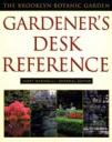 The Brooklyn Botanic Garden Gardener's Desk Reference